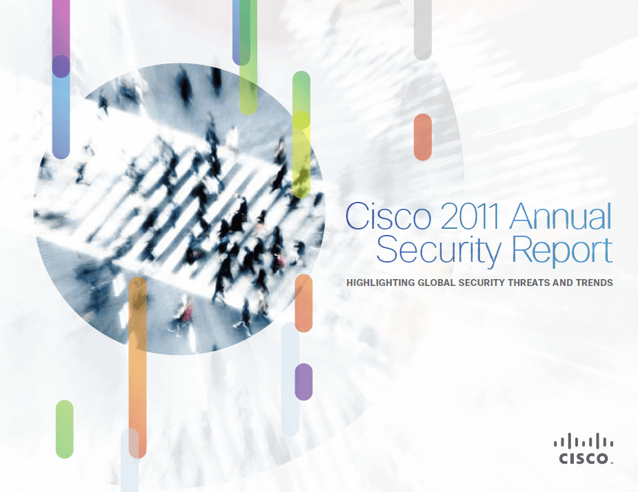 Cisco 2011 Annual Security Report