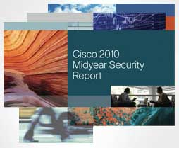 Cisco 2010 Midyear Security Report